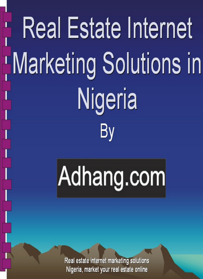Real estate internet marketing in Nigeria by Adhang.com